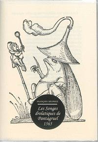 Les songes drolatiques de Pantagruel : 1565