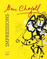 Marc Chagall, impressions : exposition, Evian, Palais Lumière, du 28 juin au 2 novembre 2014