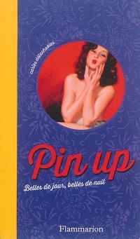 Pin up : belles de jour, belles de nuit : cartes détachables