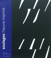 Soulages : l'oeuvre imprimé