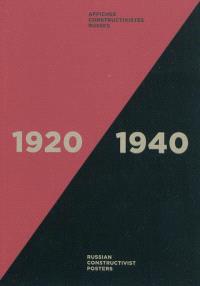 Affiches constructivistes russes, 1920-1940 : exposition, Chaumont, Les Silos, Maison du livre et de l'affiche, Joinville, Château du Grand-Jardin, 29 mai-28 août 2010 = Russian constructivist posters of the 1920s and 1930s