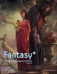 Fantasy +. Volume 4, World's most imaginative artworks