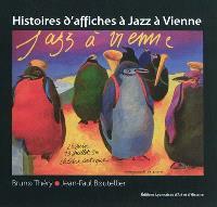 Histoires d'affiches à Jazz à Vienne