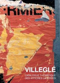 Jacques Villeglé, catalogue raisonné des affiches