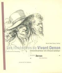 Les itinéraires de Vivant Denon, dessinateur et illustrateur : musée Denon, les collections
