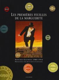 Les premières feuilles de la marguerite : affiches Gaumont, 1905-1914