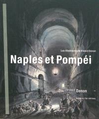 Naples et Pompéi : les itinéraires de Vivant Denon