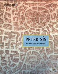 Peter Sis ou L'imagier du temps