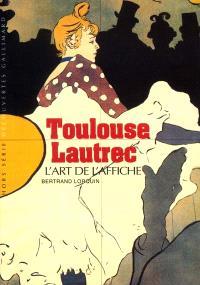 Toulouse-Lautrec : l'art de l'affiche