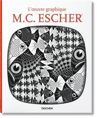 M.C. Escher : l'oeuvre graphique