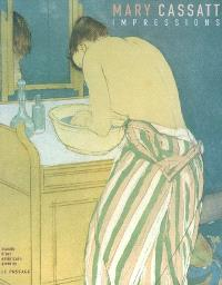 Mary Cassatt, impressions : exposition, Giverny, Musée d'art américain, 1er avr.-3 juill. 2005