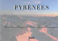 Pyrénées : dessins et croquis d'un savant voyageur : 1780-1810, voyages à pied de Ramond de Carbonnières