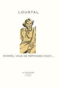 Andrée, vous ne répondez rien ?...