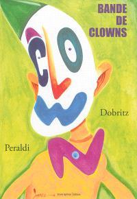 Bande de clowns
