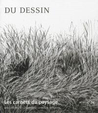 Carnets du paysage (Les). n° 24, Du dessin