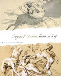 Carpeaux-Daumier : dessiner sur le vif : exposition, Musée des beaux-arts de Valenciennes, du 18 septembre 2008 au 11 janvier 2009