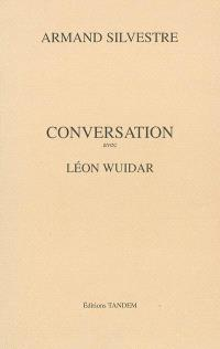 Conversation avec Léon Wuidar