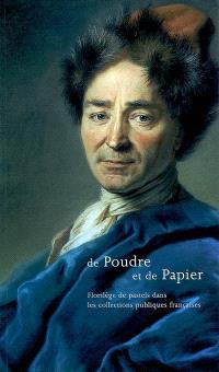 De poudre et de papier : florilège de pastels dans les collections publiques françaises