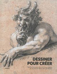Dessiner pour créer : feuilles françaises des XVIe et XVIIe siècles du Musée des Beaux-Arts de Rennes