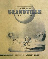 Grandville : un autre monde, un autre temps