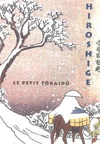 Hiroshige, le petit Tokaïdô
