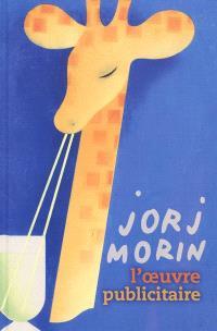 Jorj Morin, l'oeuvre publicitaire