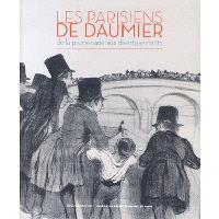 Les Parisiens de Daumier : de la promenade aux divertissements