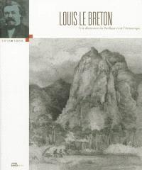 Louis Le Breton (1818-1866) : à la découverte du Pacifique et de l'Antarctique