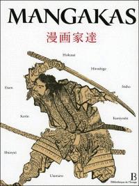 Mangakas : Hokusai, Hiroshigé, Kunisada...