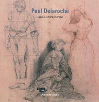 Paul Delaroche : exposition, Paris, Musée du Louvre, du 9 mars au 21 mai 2012