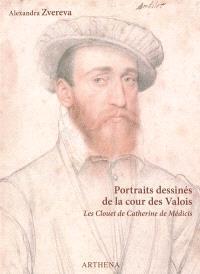 Portraits dessinés de la cour des Valois : les Clouet de Catherine de Médicis