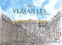 Versailles : en aquarelles