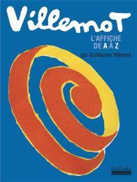 Villemot : l'affiche de A à Z