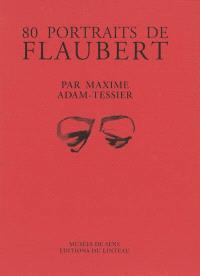 80 portraits de Flaubert
