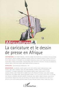 Africultures. n° 79, La caricature et le dessin de presse en Afrique