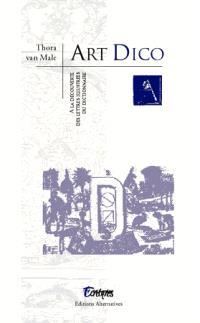 Art dico : à la découverte de lettres illustrées du dictionnaire