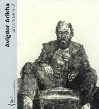 Avigdor Arikha, gravure sur le vif