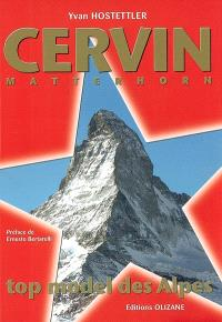 Cervin matterhorn : top model des Alpes