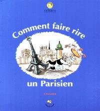 Comment faire rire un Parisien