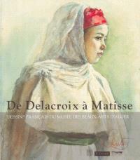 De Delacroix à Matisse : dessins français au Musée des beaux-arts d'Alger : exposition, Musée du Louvre, 17 oct. 2003-19 janv. 2004