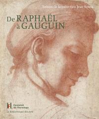 De Raphaël à Gauguin : trésors de la collection Jean Bonna