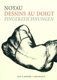 Dessins au doigt = Fingerzeichnungen