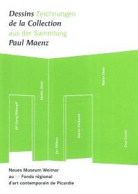 Dessins de la collection Paul Maenz = Zeichnungen aus der Sammlung Paul Maenz