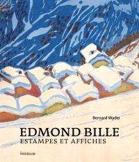 Edmond Bille : estampes et affiches