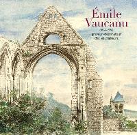 Emile Vaucanu (1864-1894) : graveur-dessinateur d'ici et d'ailleurs