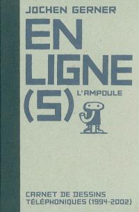 En ligne(s) : carnet de dessins téléphoniques (1994-2002)