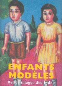 Enfants modèles : belles images des Indes