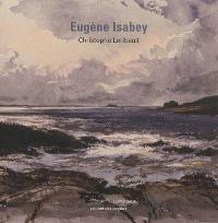 Eugène Isabey : cabinet des dessins