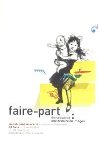 Faire-part de naissance, une histoire en images : Paris, Bibliothèque l'Heure joyeuse, 8 septembre-20 novembre