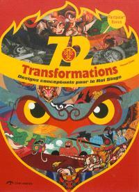 Fantasy +, 72 transformations : designs conceptuels pour le Roi Singe